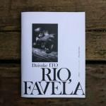 伊藤大輔 写真集「RIO,FAVELA」私家版